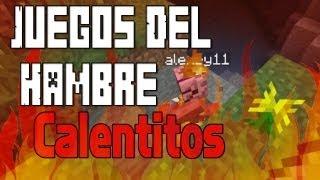 Juegos del Hambre Calentitos!! - Minecraft Juegos del Hambre c/ Sara y Alex