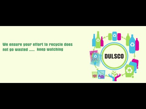 Dulsco's Recyclable Collection Program- Recycle To Regain