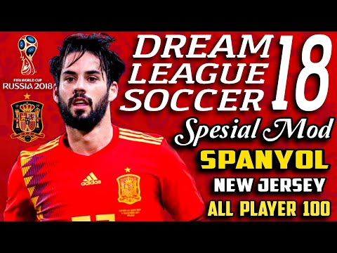 Download Dream League Soccer 18 Mod Espana (Spanyol) World Cup Russia | Hack Apk Unlimited Money