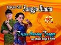 Streaming Video SANGGA BUANA-CAMPURSARI SANGGA BUANA- TRESNO MARANG-DIMAS TEDJO feat RIRIK TONGGO
