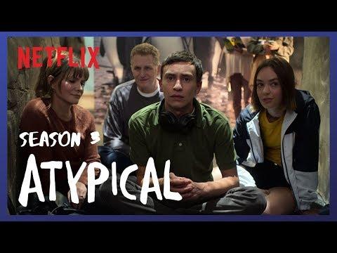 Atypical Season 3 Offical Trailer Netflix 2019