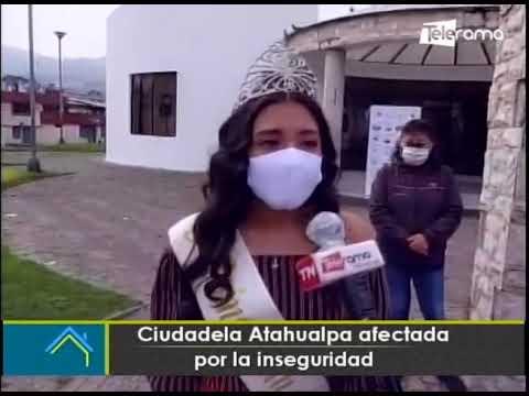 Ciudadela Atahualpa afectada por la inseguridad