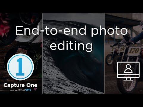 End-to-end Editing | Webinar | Capture One 12