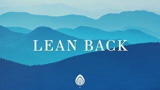 Lean Back (Lyrics) ~ Capital City Music ft. Dion Davis