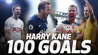 HARRY KANE'S 100 PREMIER LEAGUE GOALS