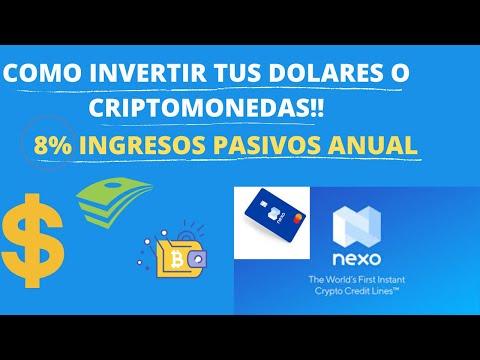 NEXO ARGENTINA COMO Y DONDE INVERTIR MIS DOLARES O CRIPTOMONEDAS OBTENE UN RETORNO DE 8% ANUAL !!