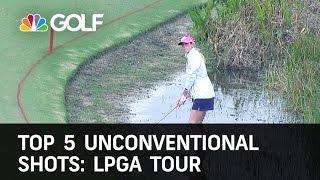 Top 5 LPGA Unconventional Shots | Golf Channel