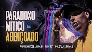 Filipe Ret - Paradoxo Mítico e Abençoado (Prod. Dallass & Mãolee) [Clipe Oficial]