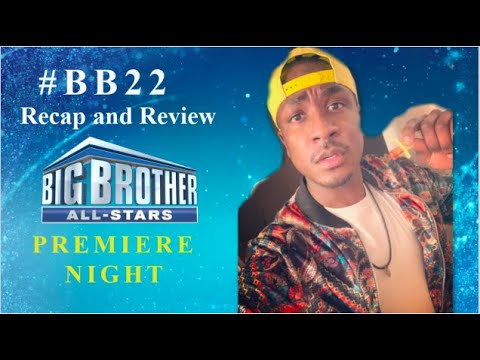 Big Brother 22: Ep 1 Recap and Review