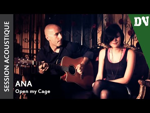 Ana - Open My Cage