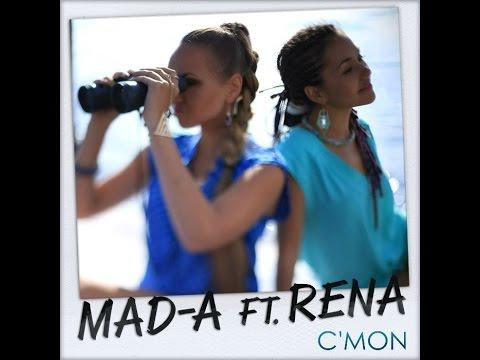 MAD-A & Rena - C'mon (2015)
