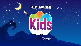 Help launcher Kids