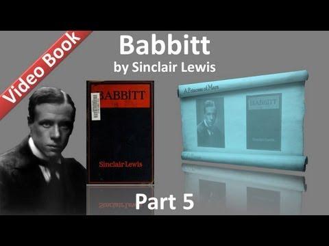 Part 5 - Babbitt Audiobook by Sinclair Lewis (Chs 23-28)