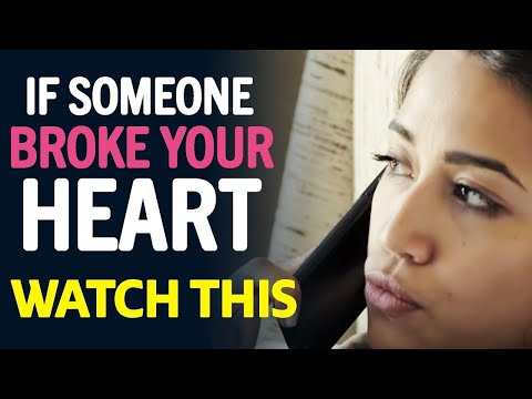 If Someone Broke Your Heart - WATCH THIS | by Jay Shetty