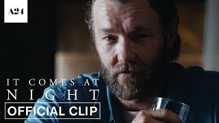 SUBSCRIBE: http://bit.ly/A24subscribeA new horror film from acclaimed filmmaker Trey Edward Shults. Joel Edgerton, Riley Keough, and Christopher Abbott star in IT COMES AT NIGHT – Now Playing.RELEASE DATE: June 9, 2017DIRECTOR: Trey Edward ShultsCAST: Joel Edgerton, Riley Keough, Christopher Abbott, and Carmen EjogoVisit It Comes At Night WEBSITE: http://bit.ly/ItComesAtNightMovieLike It Comes At Night on FACEBOOK: http://bit.ly/ItComesAtNightFBFollow It Comes At Night on TWITTER: http://bit.ly/ItComesAtNightTWFollow It Comes At Night on INSTAGRAM: http://bit.ly/ItComesAtNightIG------ABOUT A24:Official YouTube channel for A24, the studio behind Ex Machina, Amy, Room, The Witch, The Lobster, Moonlight, 20th Century Women & more.Coming Soon: Free Fire, How to Talk to Girls at Parties, Woodshock, Slice, Good TimeSubscribe to A24's NEWSLETTER:  http://bit.ly/A24signupVisit A24 WEBSITE: http://bit.ly/A24filmsdotcomLike A24 on FACEBOOK: http://bit.ly/FBA24Follow A24 on TWITTER: http://bit.ly/TweetA24Follow A24 on INSTAGRAM: http://bit.ly/InstaA24