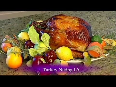 nuong - Turkey Nuong Lo - Xuan Hong.