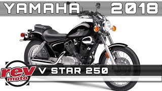 7. 2018 YAMAHA V STAR 250 Review Rendered Price Release Date