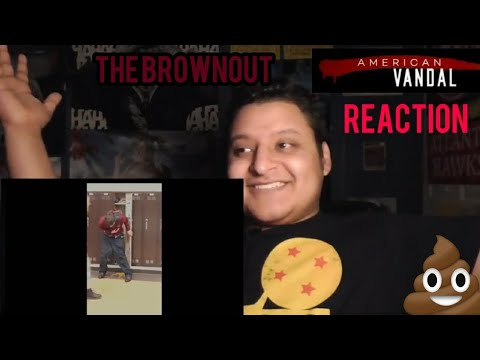 "American Vandal: Season 2 REACTION! episode 1"" The Brownout"""