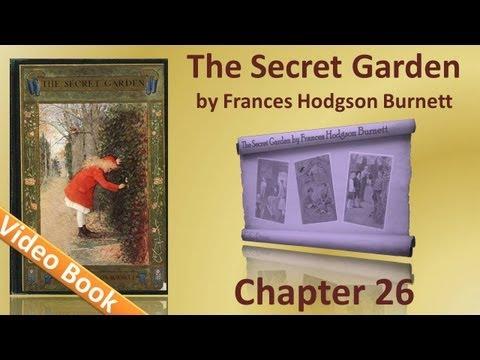 Chapter 26 - The Secret Garden by Frances Hodgson Burnett - It's Mother!