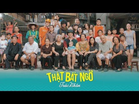 Video THẬT BẤT NGỜ (MV) - TRÚC NHÂN download in MP3, 3GP, MP4, WEBM, AVI, FLV January 2017