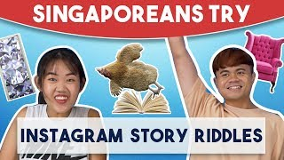 Video Singaporeans Try: Instagram Story Riddles MP3, 3GP, MP4, WEBM, AVI, FLV Februari 2019
