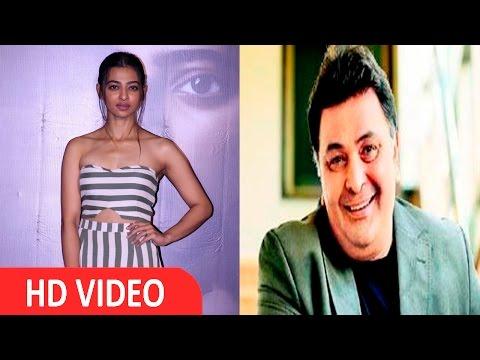 Radhika Apte Reaction On Rishi Kapoor Tweet