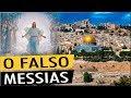 A falsa vinda de Cristo e o último sinal.