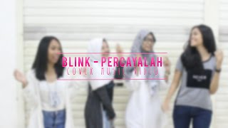 Nonton (Cover Music Video) Blink - (HEARTBEAT) Percayalah Film Subtitle Indonesia Streaming Movie Download