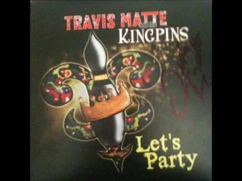 Travis Matte & The Kingpins - Mop the Floor