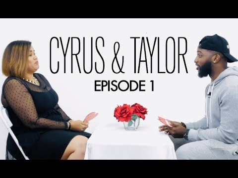 THE WHOLE TRUTH - EPISODE 1 - Cyrus & Taylor