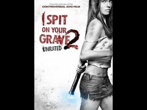 I Spit On Your Grave 2 Movie Review