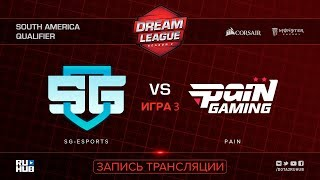SG-eSports vs Pain, DreamLeague SA Qualifier, game 3 [Mila, Inmate]