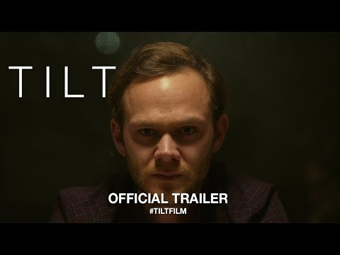 Tilt (2018) | Official Trailer HD