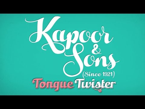 Kapoor and Sons Tongue Twister Challenge