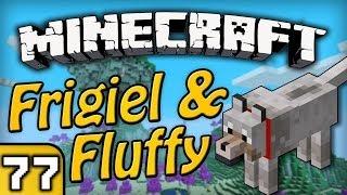 Frigiel&Fluffy : Atlas vs Fluffy | Minecraft - Ep.77