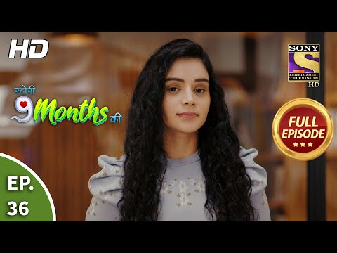 Story 9 Months Ki - Ep 36 - Full Episode - 18th January, 2021