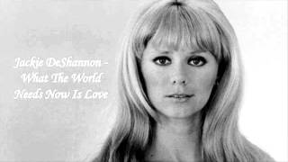Jackie Deshannon videoclip What The World Needs Now Is Love