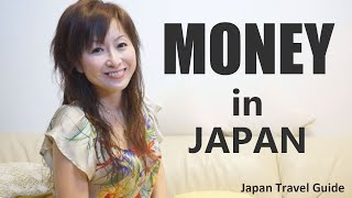 Japan Travel Guide: Money In JAPAN (Japanese Money) #1: Ways You Pay I N JAPAN