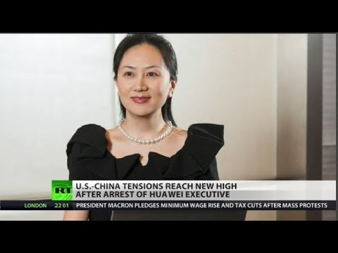 Is Huawei exec's arrest deliberate sabotage of US-China relations?