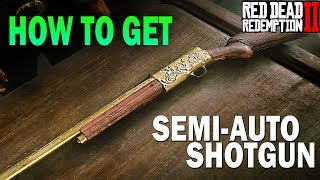 How To get the Semi Automatic Shotgun EARLY! Red Dead Redemption 2 Weapons [RDR2]
