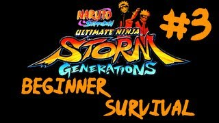 Naruto Shippuden: Ultimate Ninja Storm Generations - Beginner Survival Part #3