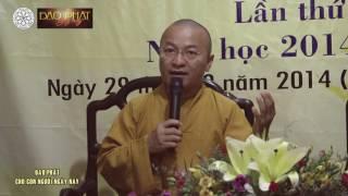 Đạo Phật cho con người ngày nay - TT. Thích Nhật Từ