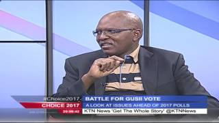 Choice 2017 Battle for Gusii Vote - 1st August 2016