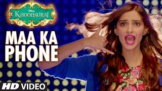 Maa Ka Phone – Khoobsurat (Video Song) | Feat . Sonam Kapoor & Fawad Khan