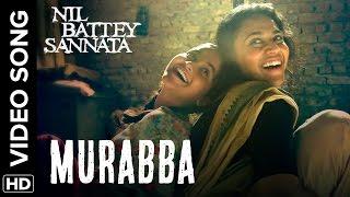 Nonton Murabba Official Video Song   Nil Battey Sannata   Swara Bhaskar  Ria Shukla Film Subtitle Indonesia Streaming Movie Download