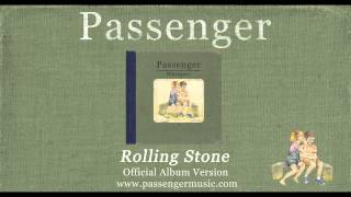 Passenger - Rolling Stone - Official Album Version