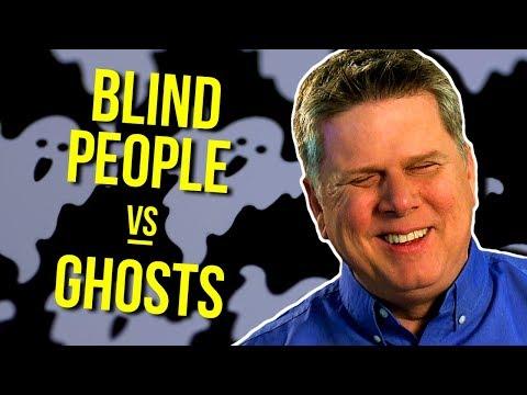 Tror blinda människor på spöken