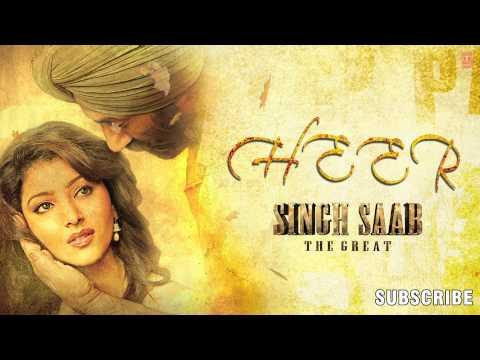 Heer Singh Saab The Great Full Song (Audio)   Sunny Deol