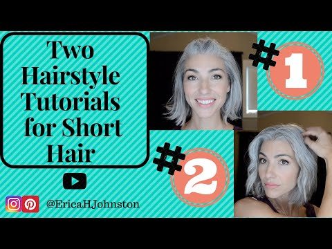 Hairstyles for short hair - Two Hairstyle Tutorials for Short Hair