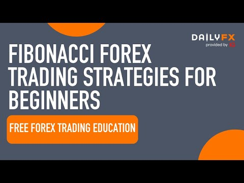 Fibonacci Forex Trading Strategies for Beginners | DailyFX.com